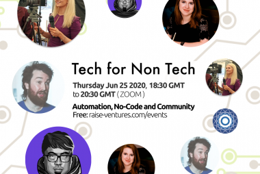 Tech for Non Tech: Automation, No-Code and Community | Slides + Videos